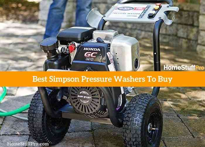 Best Simpson Pressure Washer Reviews